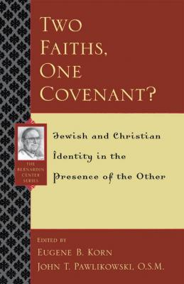 Two Faiths, One Covenant